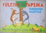 Füleske és Tapsika